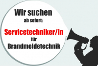 GESUCHT: Servicetechniker/in Brandmeldetechnik!